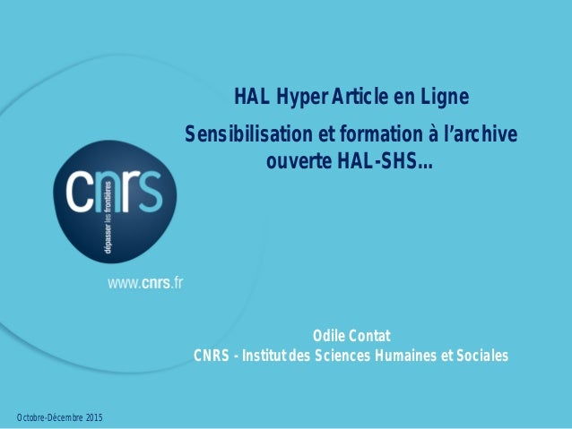 HAL Hyper Article en Ligne Sensibilisation et formation à l'archive ouverte HAL-SHS HAL Hyper Article en Ligne Sensibilisa...