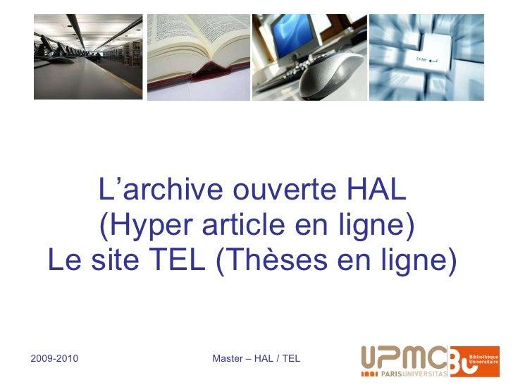 L'archive ouverte HAL  (Hyper article en ligne) Le site TEL (Thèses en ligne)