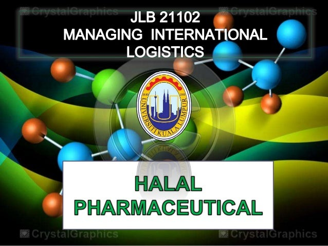 NO ITEM 1 Introduction 2 What Is Halal 3 What Is Halal Logistics 4 Vital Ingredient In Halal Logistics 5 Halal Pharmaceuti...