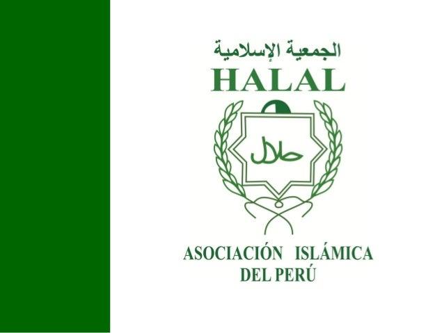 ¿Qué es halal? •  Los más de 1.700 millones de musulmanes que habitan en 123 países requieren que sus alimentos, saborizan...