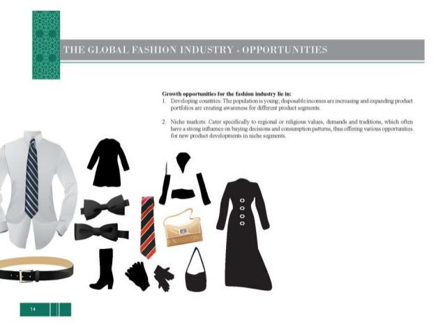 AS DOES l'l'S SHARE ()  *' THE GLOBAI.  FASHION MARKET     TIE:  populutmn oflh. -3 5'7 member states ofthe Organization o...
