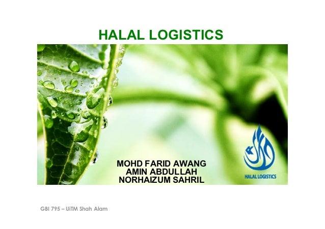 HALAL LOGISTICS                           MOHD FARID AWANG                            AMIN ABDULLAH                       ...