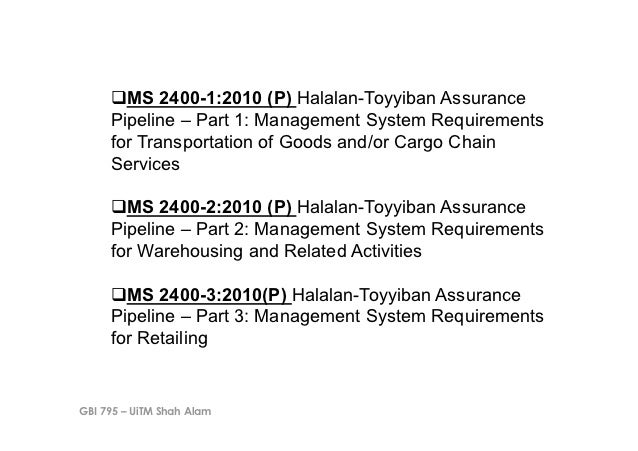 !MS 2400-1:2010 (P) Halalan-Toyyiban Assurance     Pipeline – Part 1: Management System Requirements     for Transportati...