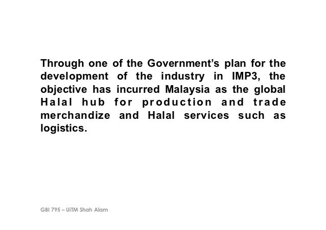 Through one of the Government's plan for thedevelopment of the industry in IMP3, theobjective has incurred Malaysia as the...
