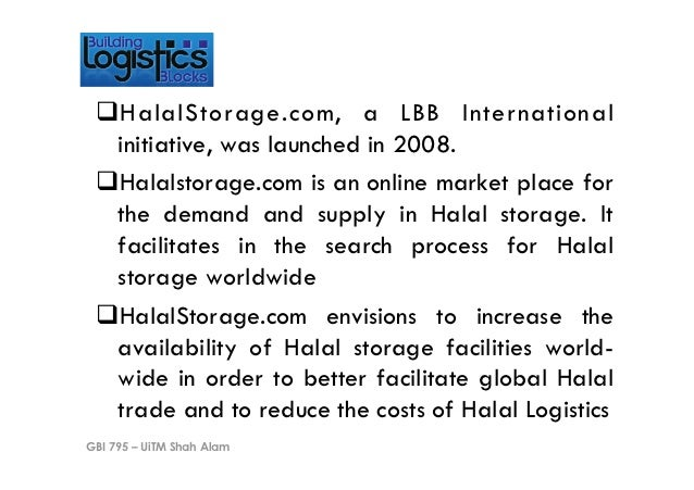 !H alalStorage.com, a LBB International  initiative, was launched in 2008. !Halalstorage.com is an online market place f...