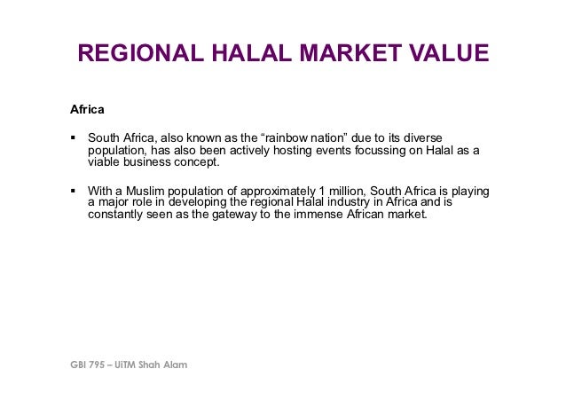 """REGIONAL HALAL MARKET VALUEAfrica"""" South Africa, also known as the """"rainbow nation"""" due to its diverse   population, has ..."""