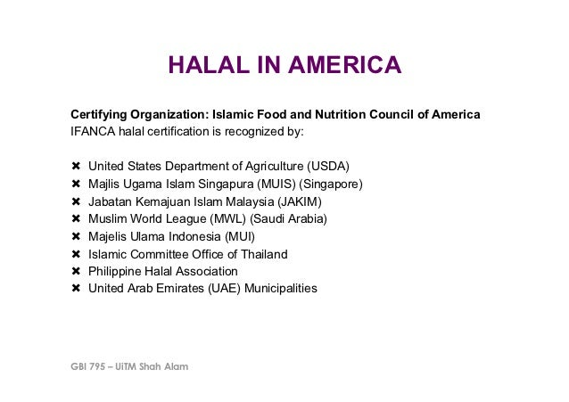 HALAL IN AMERICACertifying Organization: Islamic Food and Nutrition Council of AmericaIFANCA halal certification is recogn...