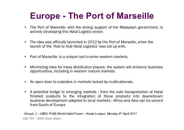 Europe - The Port of Marseille• The Port of Marseille- with the strong support of the Malaysian government, is   actively...