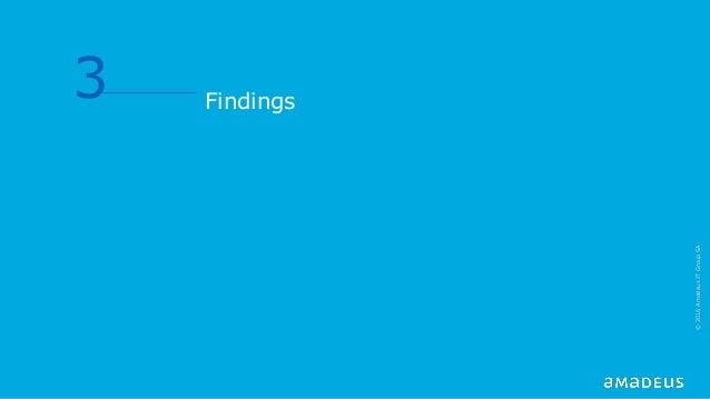 Findings 3 ©2016AmadeusITGroupSA