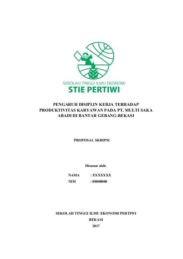 PENGARUH DISIPLIN KERJA TERHADAP PRODUKTIVITAS KARYAWAN PADA PT. MULTI SAKA ABADI DI BANTAR GEBANG-BEKASI PROPOSAL SKRIPSI...