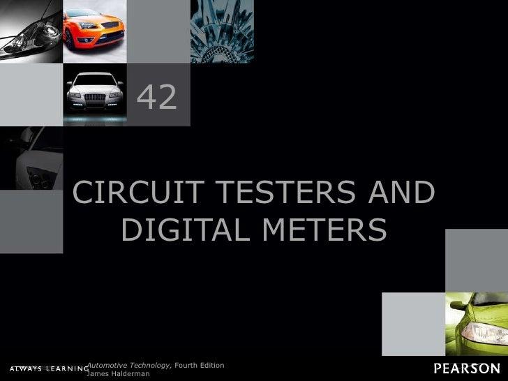 CIRCUIT TESTERS AND DIGITAL METERS 42
