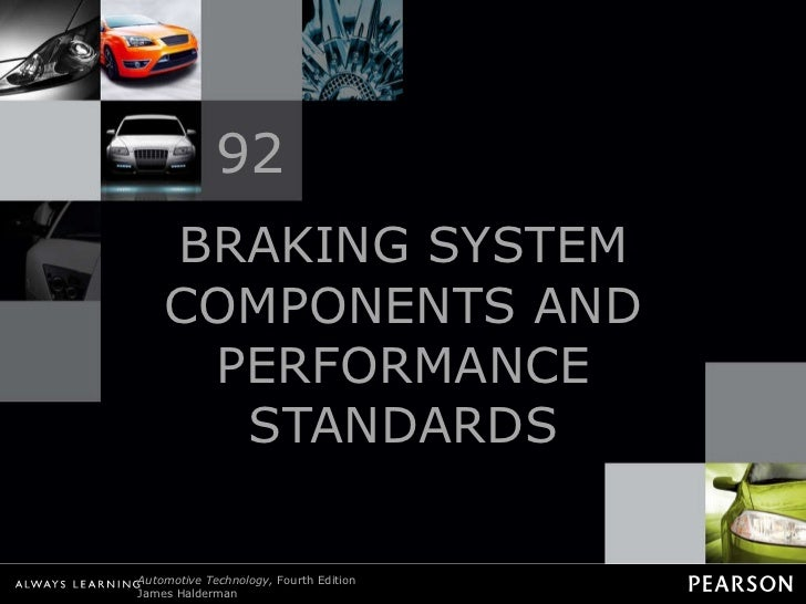 BRAKING SYSTEM COMPONENTS AND PERFORMANCE STANDARDS 92
