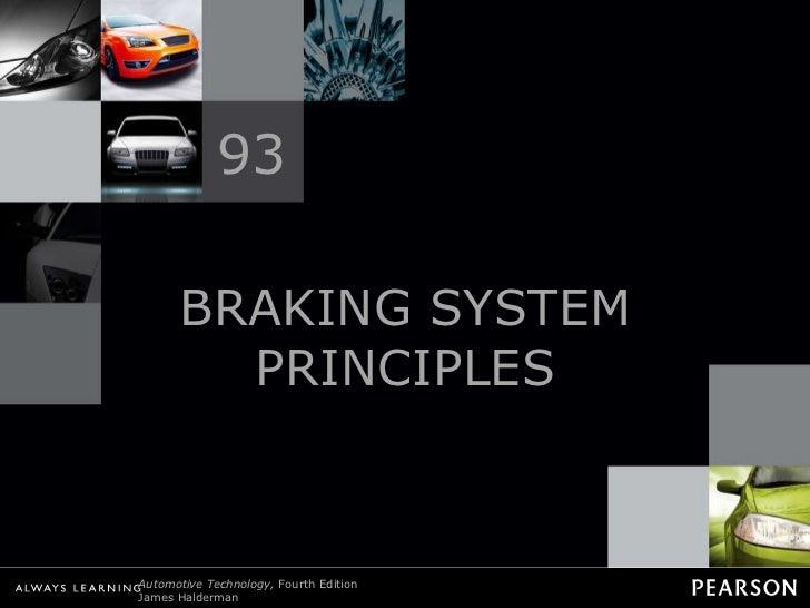 BRAKING SYSTEM PRINCIPLES 93