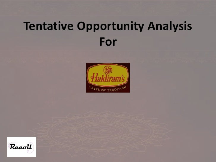Tentative Opportunity Analysis              For
