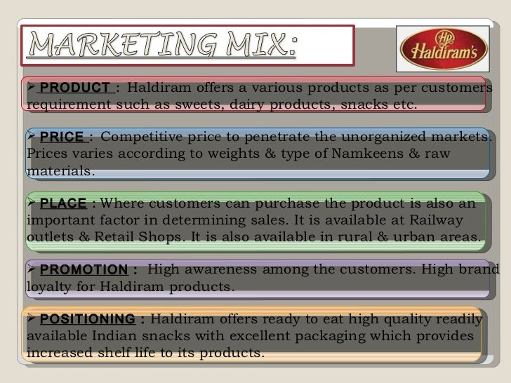 haldirams production process The firm at new delhi runs four firms offering different products - haldiram manufacturing co ltd : nankeens' haldiram marketing limited : sweets.