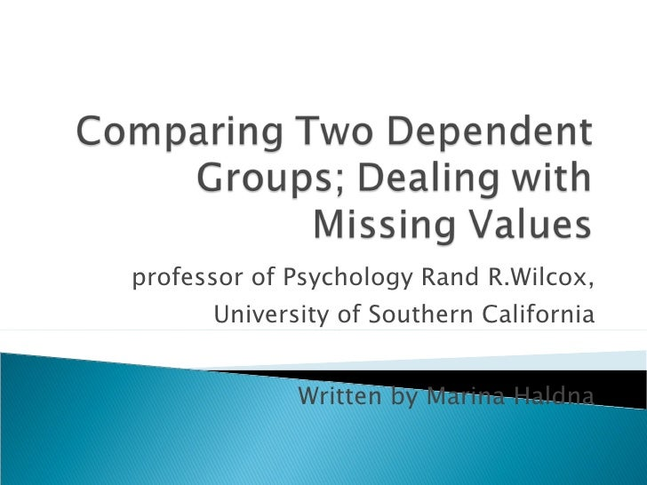 professor of Psychology Rand R.Wilcox, University of Southern California Written by Marina Haldna