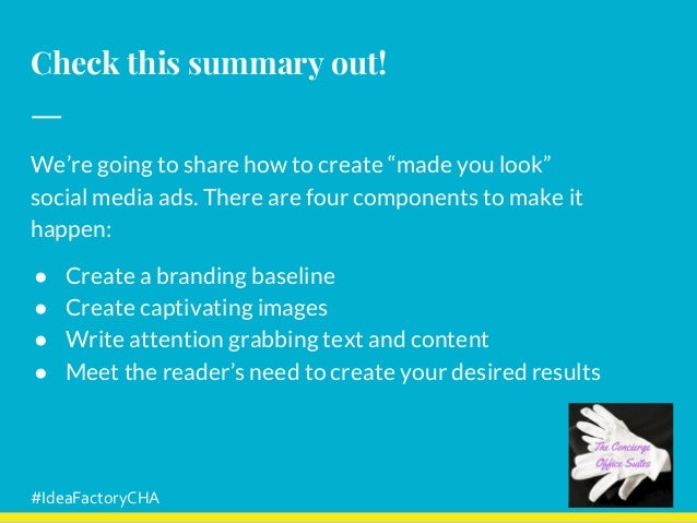 """Check this summary out! We're going to share how to create """"made you look"""" social media ads. There are four components to ..."""