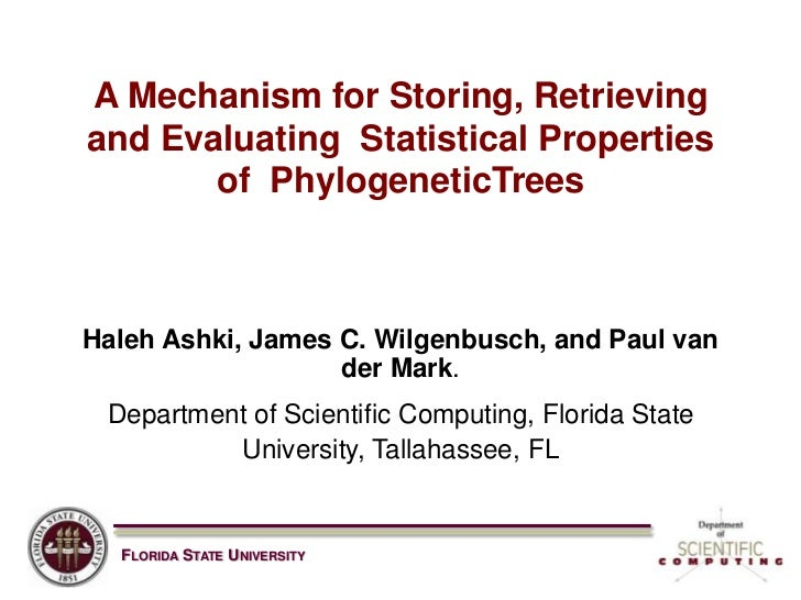 A Mechanism for Storing, Retrieving and Evaluating  Statistical Properties of  PhylogeneticTrees<br />Haleh Ashki, James C...