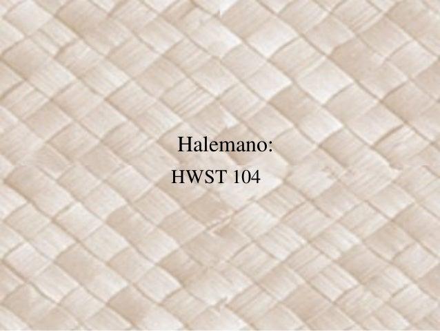 Halemano: HWST 104