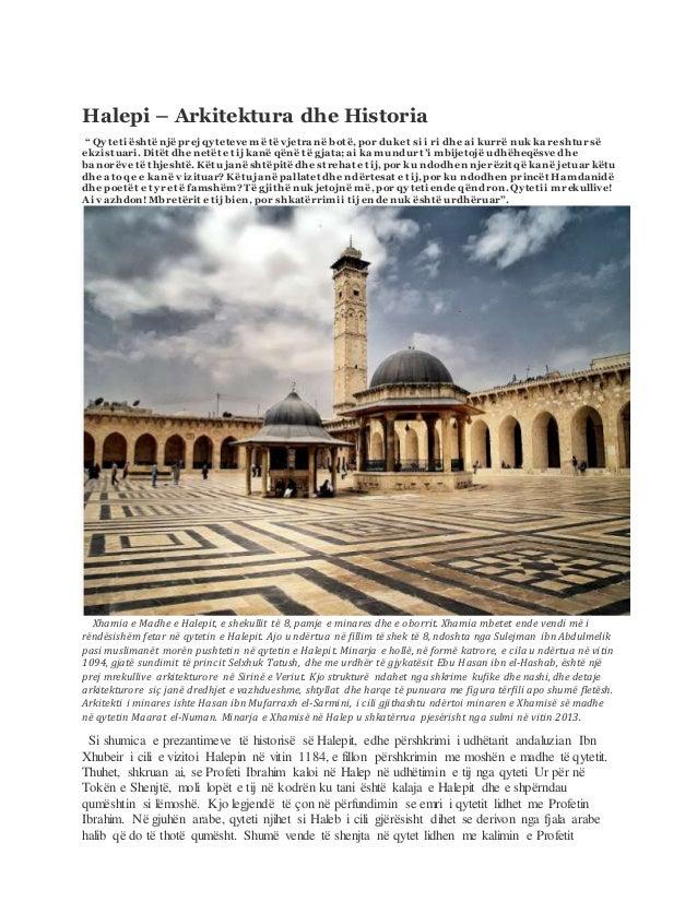 """Halepi – Arkitektura dhe Historia """" Qyteti ështënjë prej qyteteve më të vjetra në botë, por duket si i ri dhe ai kurrë nuk..."""