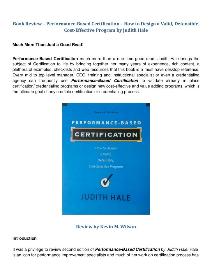 Performance Based Certification By Judith Hale Phd