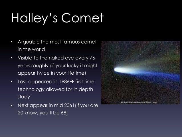 halleys comet arrives essay
