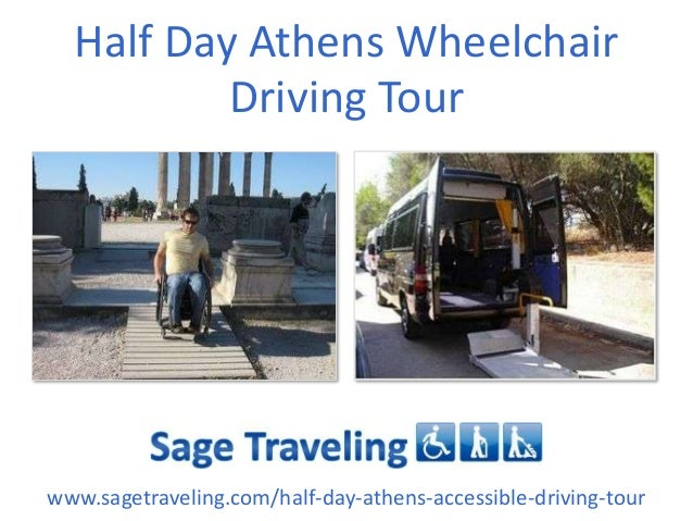 Half Day Athens Wheelchair Driving Tour www.sagetraveling.com/half-day-athens-accessible-driving-tour