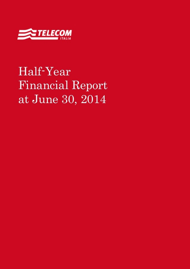 Annual Report 2011 Contents 1 Half-Year Financial Report at June 30, 2014