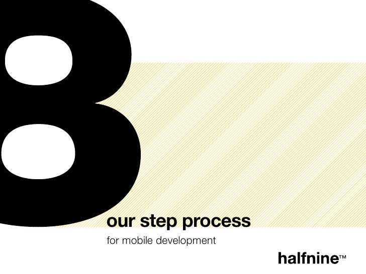 our step processfor mobile development