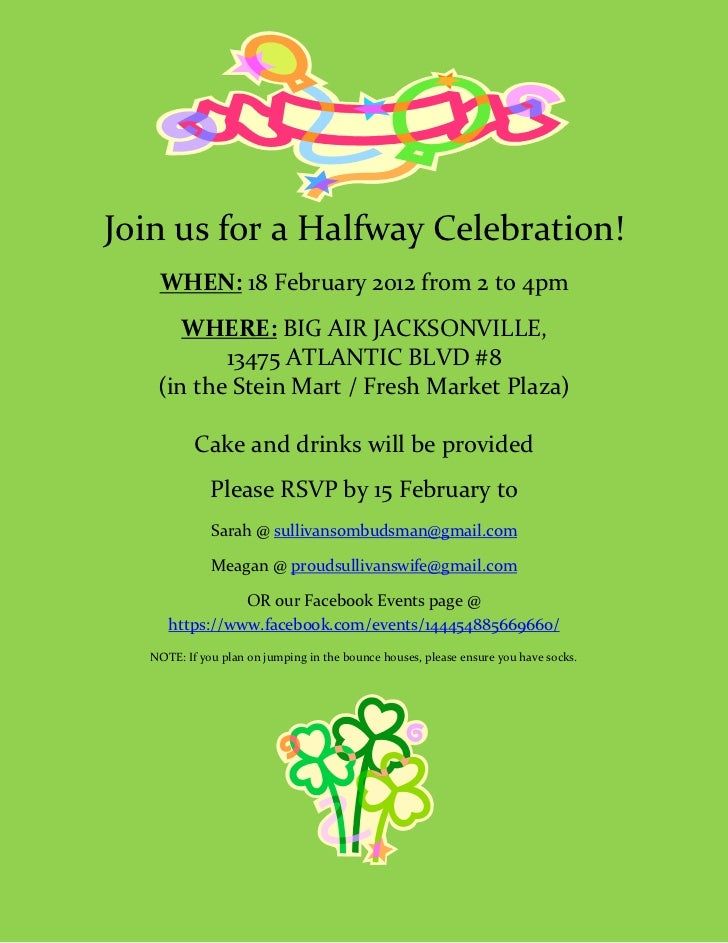 Join us for a Halfway Celebration!    WHEN: 18 February 2012 from 2 to 4pm       WHERE: BIG AIR JACKSONVILLE,           13...