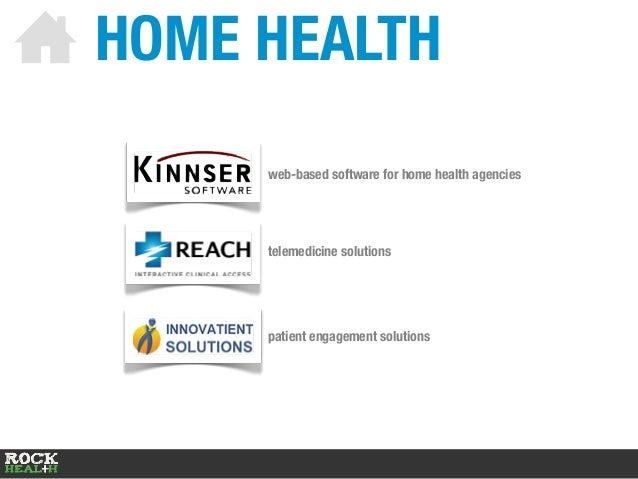 HOME HEALTH web-based software for home health agencies telemedicine solutions patient engagement solutions