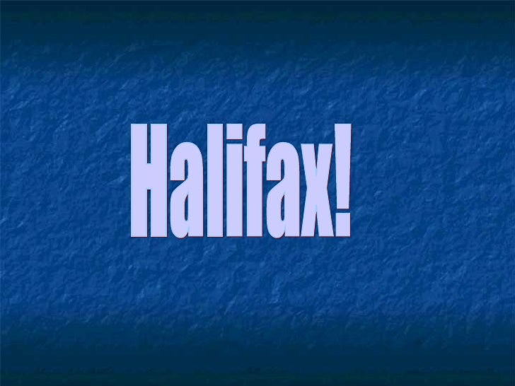 Halifax!