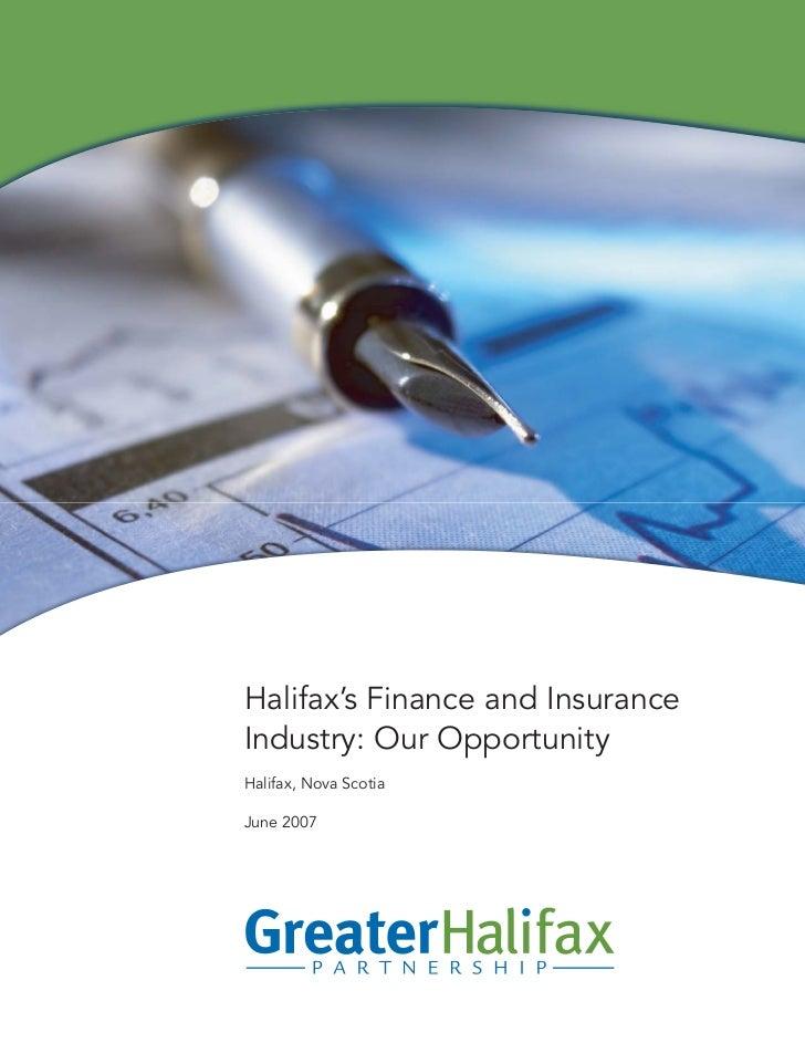 Halifax's Finance and InsuranceIndustry: Our OpportunityHalifax, Nova ScotiaJune 2007