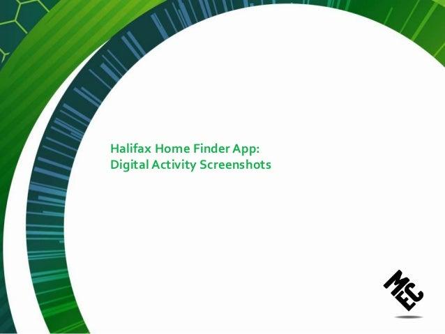 Halifax Home Finder App:Digital Activity Screenshots