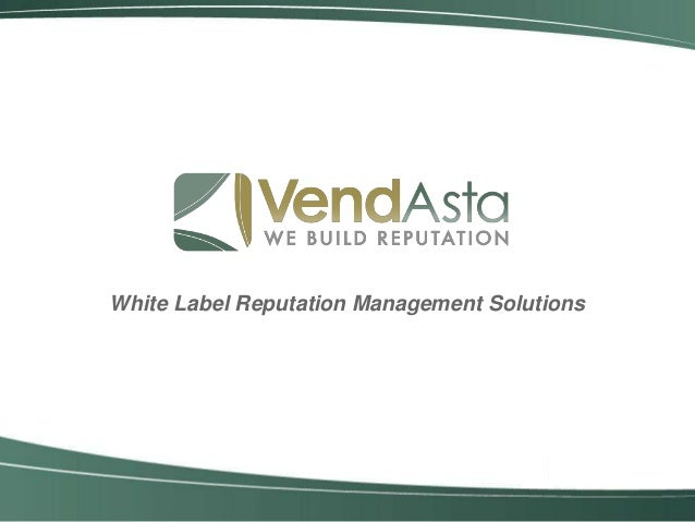 White Label Reputation Management Solutions