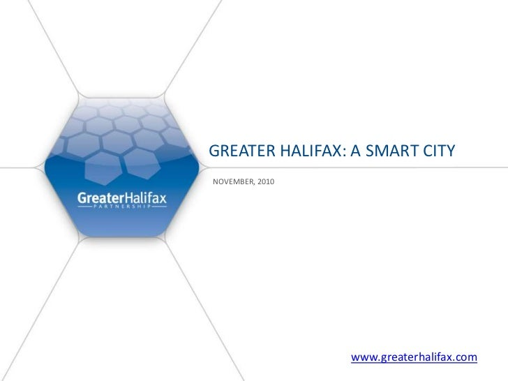 Greater Halifax: A Smart City <br />November, 2010<br />