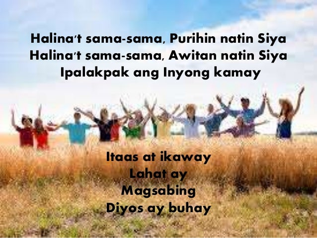Tagalog Praise and Worship Lyrics/Chords: HALINA HESUS, HALINA