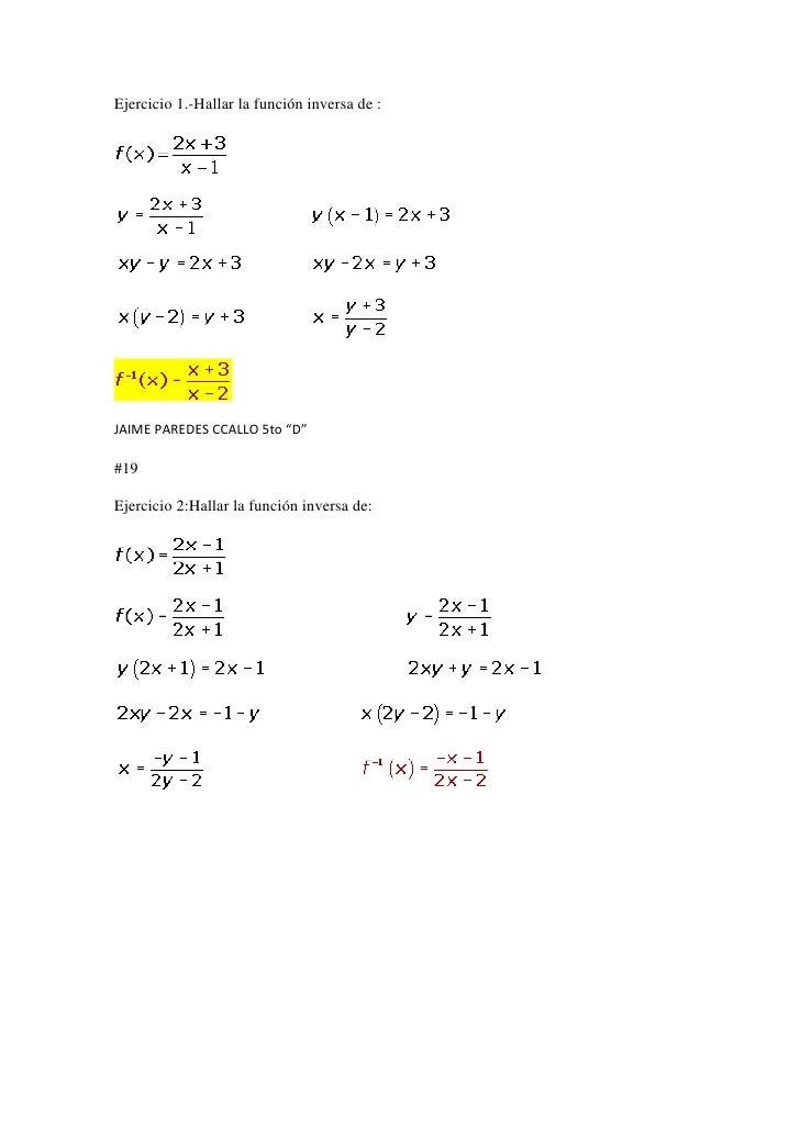 """Ejercicio 1.-Hallar la función inversa de :JAIME PAREDES CCALLO 5to """"D""""#19Ejercicio 2:Hallar la función inversa de:"""