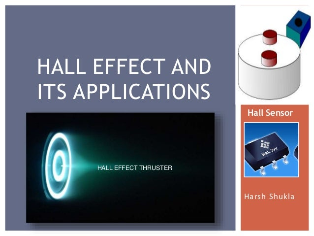 Hall Effect Applications of Hall Effect