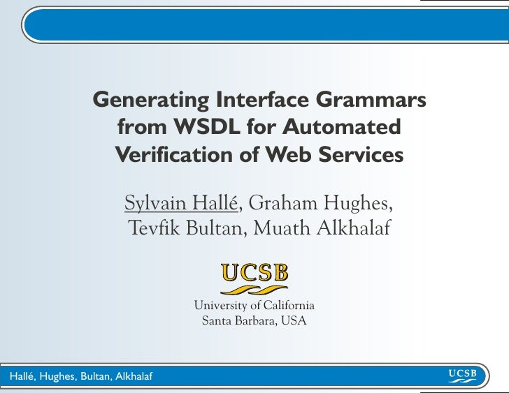 Generating Interface Grammars                    from WSDL for Automated                   Verification of Web Services   ...