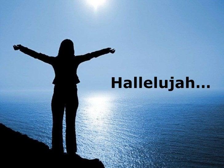 Hallelujah Hallelujah
