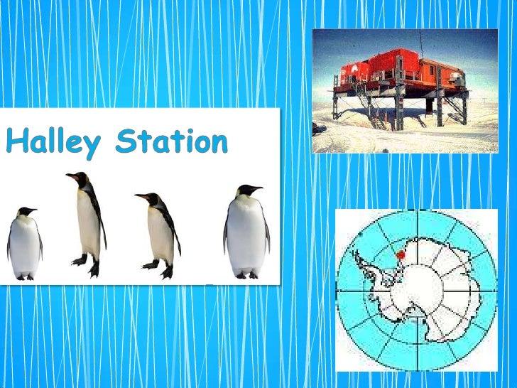 I have chosen HalleyStation, it is owned bythe UK.