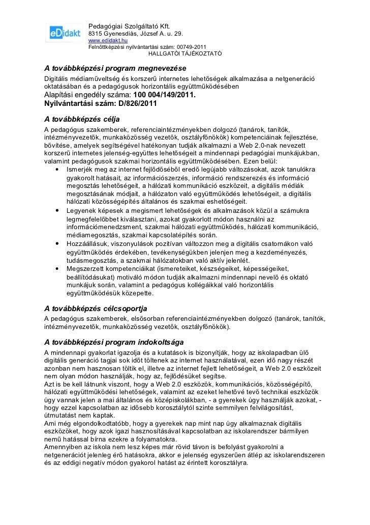 Pedagógiai Szolgáltató Kft.              8315 Gyenesdiás, József A. u. 29.              www.edidakt.hu              Felnőt...