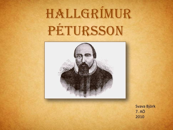 Hallgrímur Pétursson <br />Svava Björk<br />Svava Björk<br />7. AÖ<br />2010<br />