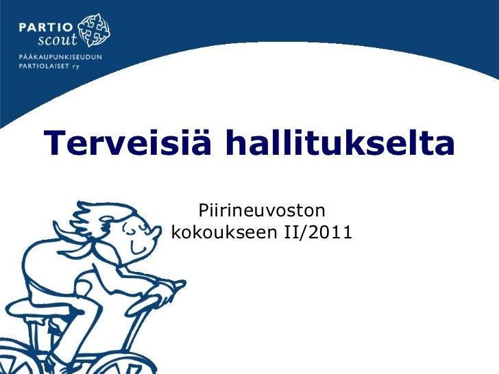 Terveisiä hallitukselta Piirineuvoston kokoukseen II/2011