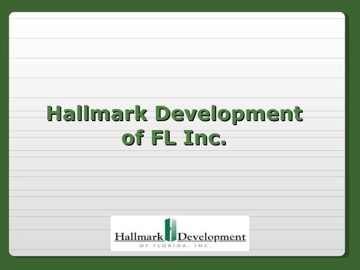 Hallmark Development of FL Inc.