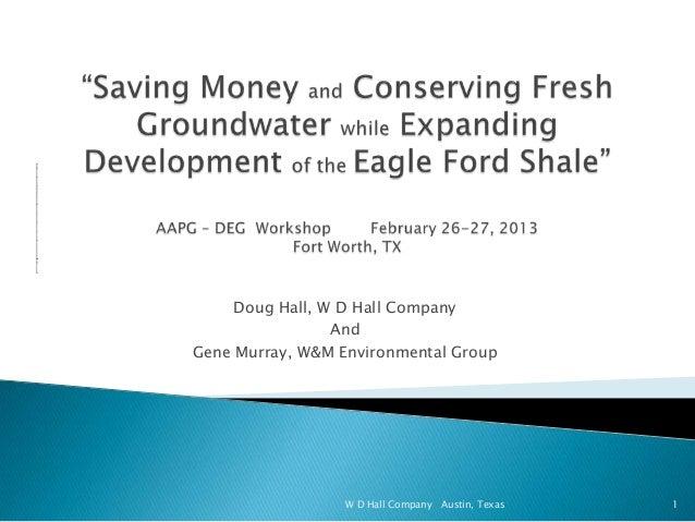 Doug Hall, W D Hall Company                 AndGene Murray, W&M Environmental Group                  W D Hall Company Aust...