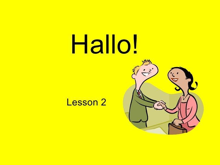 Hallo! Lesson 2