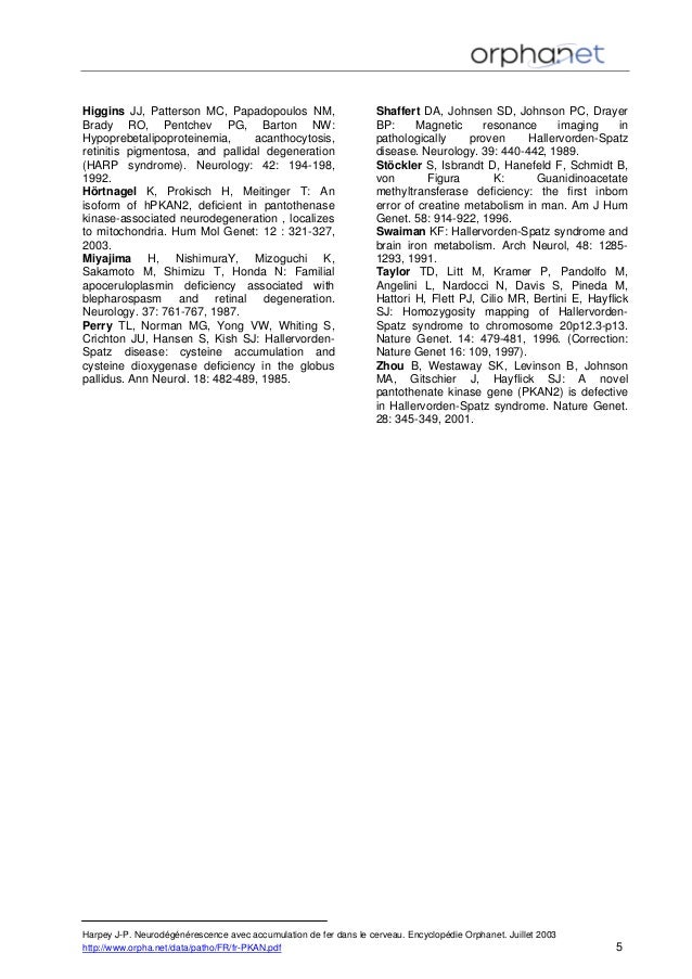 Higgins JJ, Patterson MC, Papadopoulos NM, Brady RO, Pentchev PG, Barton NW: Hypoprebetalipoproteinemia, acanthocytosis, r...