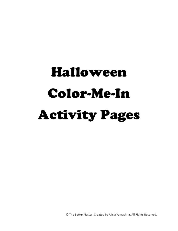 Halloween Color-Me-InActivity Pages   © The Better Nester. Created by Alicia Yamashita. All Rights Reserved.